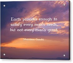 Gandhi Wisdom Quote About Satisfaction Acrylic Print by Quintus Wolf