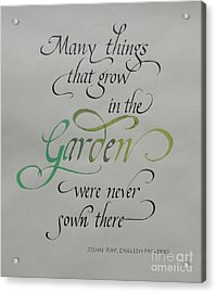 Garden Quote Acrylic Print by Gloria Cooper