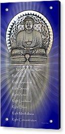 Gautama Buddha - The Noble Eightfold Path Acrylic Print
