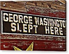 George Washington Slept Here Old Sign Acrylic Print by JW Hanley