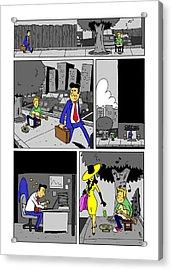 Get A Real Job Acrylic Print by James Francis