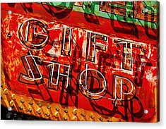 Gift Shop Sign Acrylic Print by Daniel Woodrum