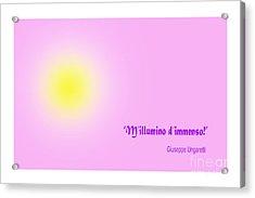 Giuseppe Ungaretti Famous Poem Acrylic Print by Enrique Cardenas-elorduy