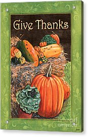 Give Thanks Acrylic Print by Debbie DeWitt