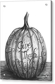 Acrylic Print featuring the drawing Give Thanks by J Ferwerda