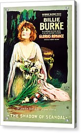 Glorias Romance, Billie Burke, Chapter Acrylic Print by Everett