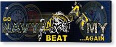 Go Navy Beat Army Acrylic Print