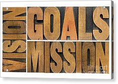 Goals Vision And Mission Acrylic Print by Marek Uliasz