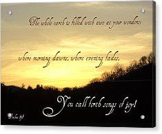 God Calls Forth Songs Of Joy Acrylic Print by Paula Tohline Calhoun
