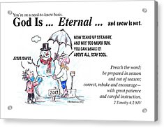 God Is Eternal Acrylic Print
