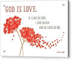 God Is Love. Acrylic Print