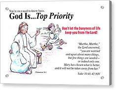 God Is Top Priority Acrylic Print