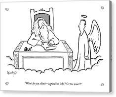 God Sits At His Desk Writing Something And Asks Acrylic Print