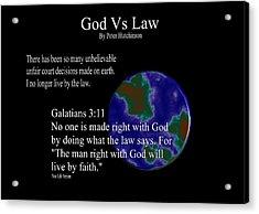 God Vs Law Acrylic Print