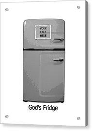 God's Fridge Acrylic Print by Stephanie Grooms