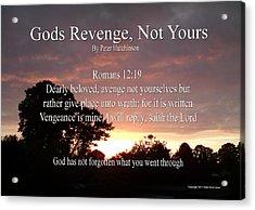 Gods Revenge Acrylic Print