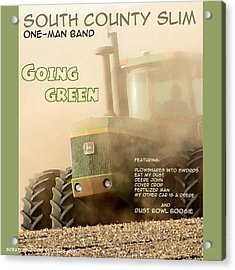 Going Green - South County Slim Acrylic Print by Everett Bowers
