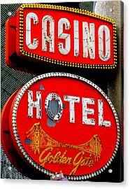 Golden Gate Casino Hotel Acrylic Print by Randall Weidner