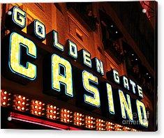 Golden Gate Casino Acrylic Print by John Rizzuto