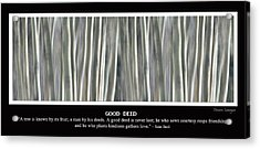 Good Deed Acrylic Print by James BO  Insogna