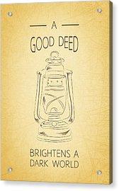 Good Deed Acrylic Print by Nancy Ingersoll
