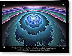 Goodness And Love Acrylic Print