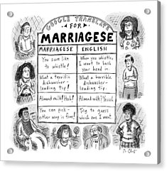 Google Translate For Marriagese -- Translated Acrylic Print