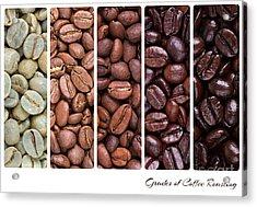 Grades Of Coffee Roasting Acrylic Print by Jane Rix