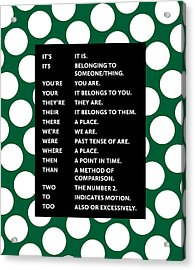 Acrylic Print featuring the digital art Grammar Rules by Nancy Ingersoll