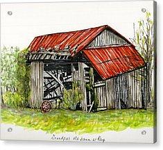 Grandpa's Barn Acrylic Print by Karen Wilson