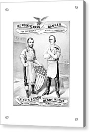 Grant And Wilson 1872 Election Poster  Acrylic Print by War Is Hell Store