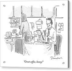 Great Coffee Acrylic Print by Danny Shanahan