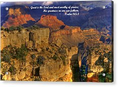 Great Is The Lord ... His Greatness No One Can Fathom - From Psalm 145.3 - Grand Canyon Wonders-1a Acrylic Print