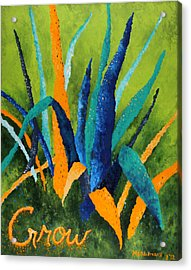 Grow 1 Acrylic Print by Michelle Boudreaux