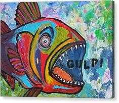 Gulp Acrylic Print by Krista Ouellette