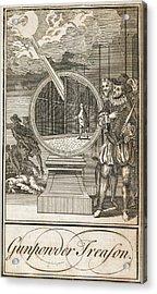 Gunpowder Treason Acrylic Print