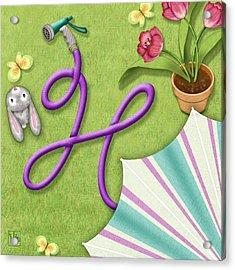 H Is For Garden Hose  Acrylic Print by Valerie Drake Lesiak
