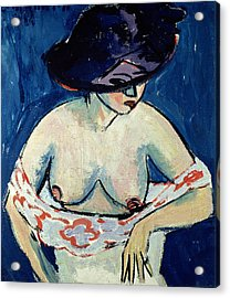 Half Naked Woman With A Hat Acrylic Print by Ernst Ludwig Kirchner