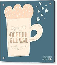 Hand Drawn Coffee And Tea Cups With Acrylic Print