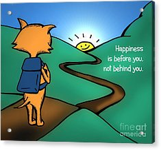 Acrylic Print featuring the drawing Happiness Is Before You by Pet Serrano