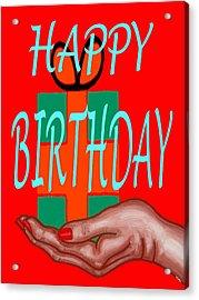 Happy Birthday 3 Acrylic Print by Patrick J Murphy