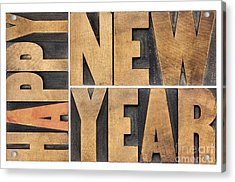 Happy New Year In Wood Type Acrylic Print by Marek Uliasz