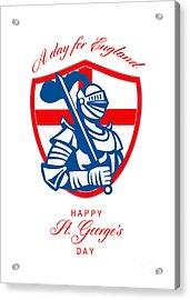 Happy St George A Day For England Greeting Card Acrylic Print by Aloysius Patrimonio