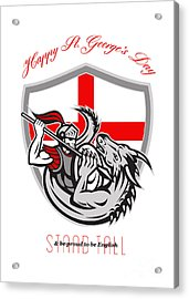 Happy St George Stand Tall Proud To Be English Retro Poster Acrylic Print by Aloysius Patrimonio