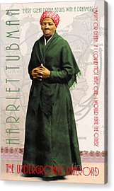 Harriet Tubman The Underground Railroad 20140210v2 With Text Acrylic Print by Wingsdomain Art and Photography