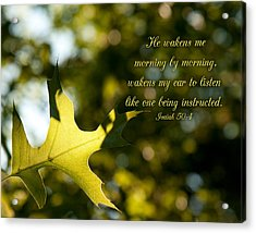 He Wakens Me Morning By Morning Acrylic Print