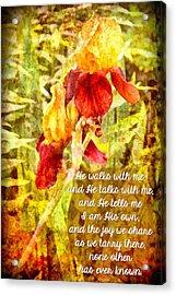 He Walks With Me Acrylic Print by Michelle Greene Wheeler