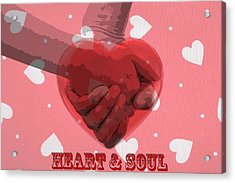 Heart And Soul Acrylic Print
