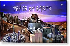 Heavenly Peace On Earth  Acrylic Print by Reggie Duffie
