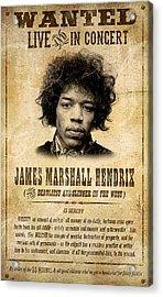 Hendrix Wanted Poster Acrylic Print